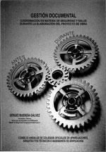 Gestión Documental : Coordinación en Materia de Seguridad y Salud Durante la Elaboración del Proyecto de Obra
