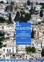 El Albayzin y su Patrimonio