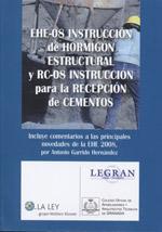EHE-08 Instrucción de Hormigón Estructural y RC-08 Instrucción para la Recepción de Cementos