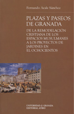 Plazas y Paseos de Granada